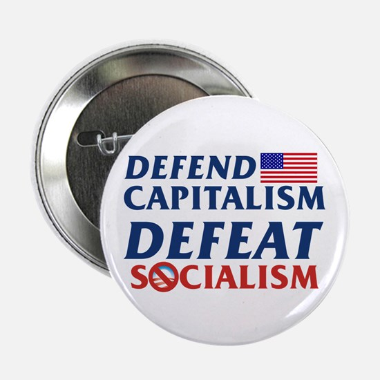 "Defend Capitalism, Defeat Socialism 2.25"" But"