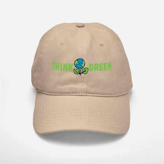 Think Green Baseball Baseball Cap