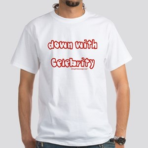 Down with Celebrity T-Shirt (white)