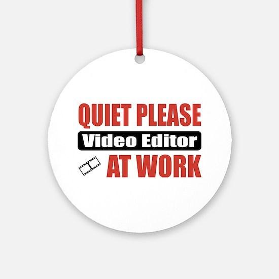 Video Editor Work Ornament (Round)