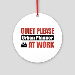 Urban Planner Work Ornament (Round)