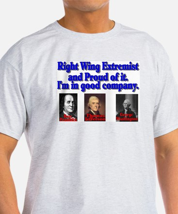Proud Right Wing Extremist T-Shirt