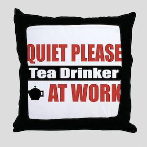 Tea Drinker Work Throw Pillow