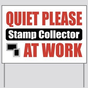 Stamp Collector Work Yard Sign