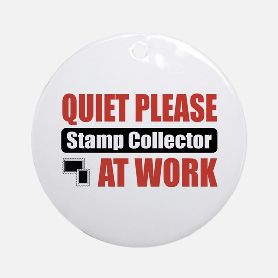 Stamp Collector Work Ornament (Round)