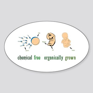 chemical free organically grown Oval Sticker