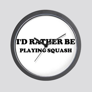 Rather be Playing Squash Wall Clock