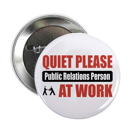 "Public Relations Person Work 2.25"" Button (10 pack"