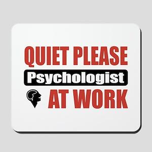 Psychologist Work Mousepad