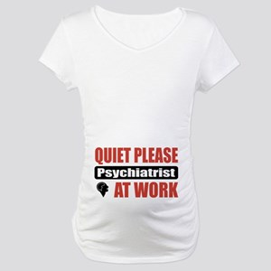 Psychiatrist Work Maternity T-Shirt