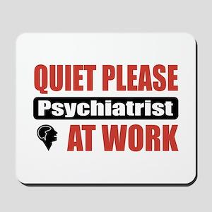 Psychiatrist Work Mousepad