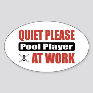 Pool Player Work Oval Sticker