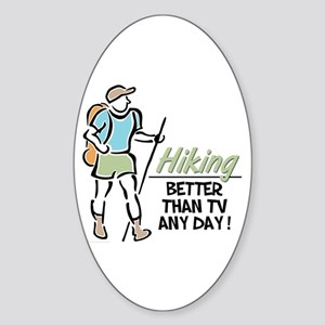 Hiking, Better Than TV Oval Sticker