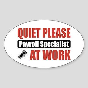 Payroll Specialist Work Oval Sticker