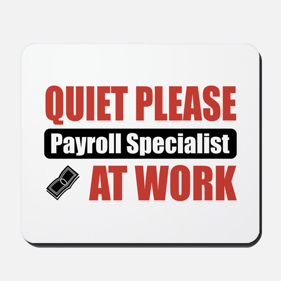 Payroll Specialist Work Mousepad