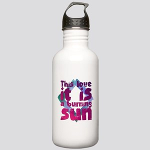 This love it is a burn Stainless Water Bottle 1.0L