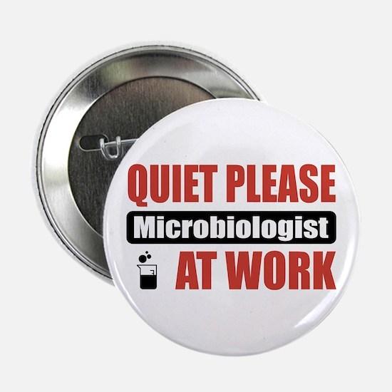 "Microbiologist Work 2.25"" Button"