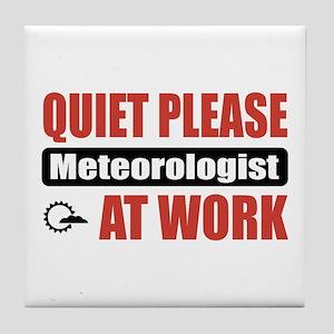 Meteorologist Work Tile Coaster