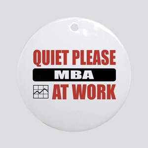 MBA Work Ornament (Round)