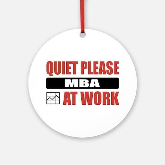 MBA Work Ornament (Round)