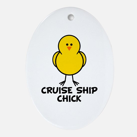 Cruise Ship Chick Oval Ornament