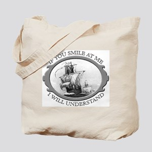 """If You Smile At Me"" Tote Bag"