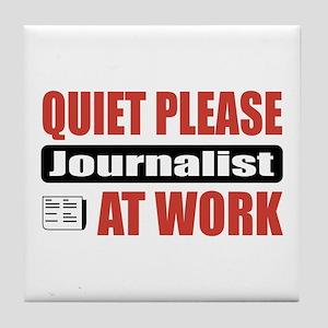 Journalist Work Tile Coaster