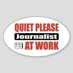 Journalist Work Oval Sticker