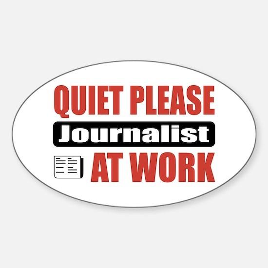 Journalist Work Oval Decal