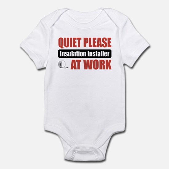 Insulation Installer Work Infant Bodysuit