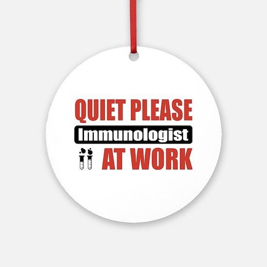 Immunologist Work Ornament (Round)
