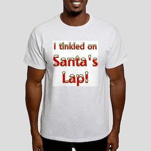 I tinkled on Santa's Lap Ash Grey T-Shirt