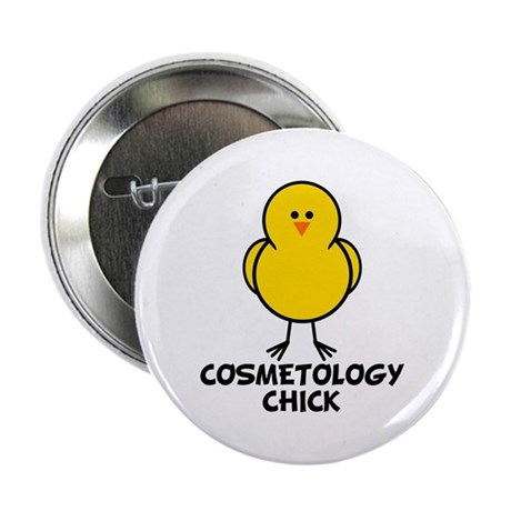 """Cosmetology Chick 2.25"""" Button"""