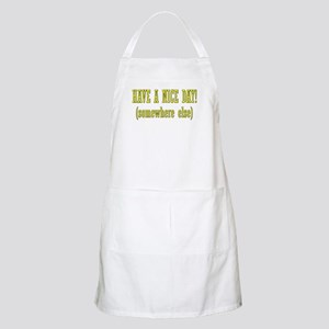 Have a nice day (somewhere el BBQ Apron