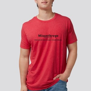 Misanthrope Don't ask me what it means T-Shirt