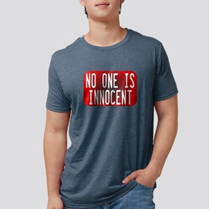 "Tell the world that ""No One Is Innoce T-Shirt"