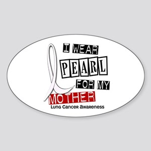 I Wear Pearl For My Mother 37 Oval Sticker