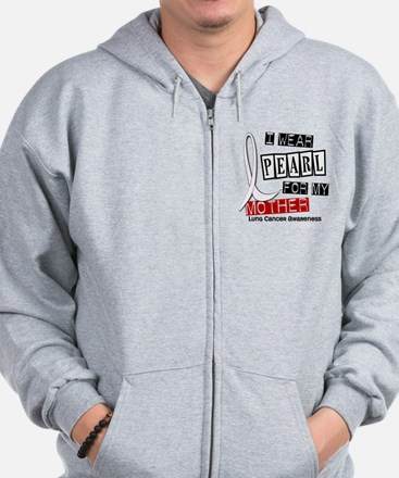 I Wear Pearl For My Mother 37 Zip Hoodie