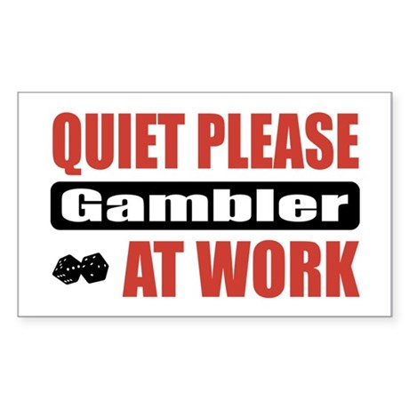 Gambler Work Rectangle Sticker