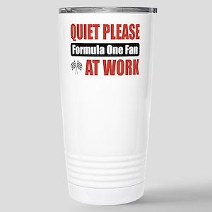 Formula One Fan Work Stainless Steel Travel Mug