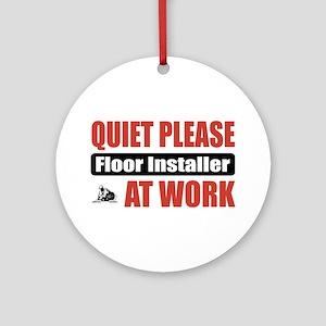 Floor Installer Work Ornament (Round)