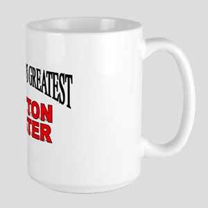 """The World's Greatest Mutton Buster"" Large Mug"
