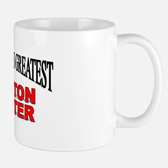 """""""The World's Greatest Mutton Buster"""" Mug"""