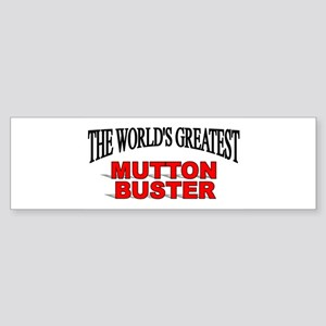 """The World's Greatest Mutton Buster"" Sticker (Bump"