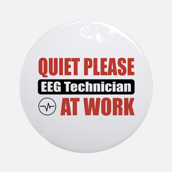 EEG Technician Work Ornament (Round)