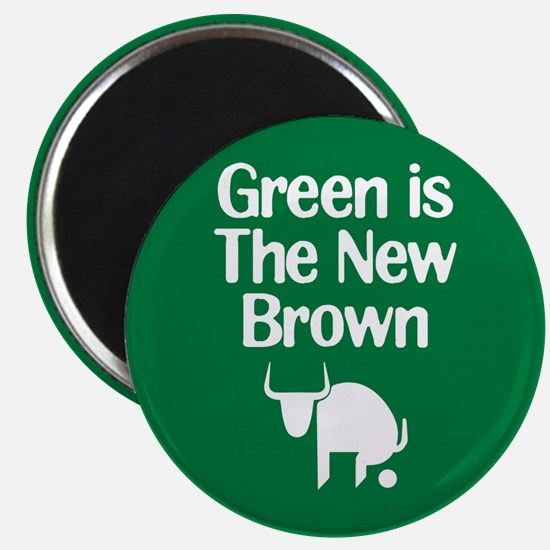"Green is The New Brown 2.25"" Magnet (10 pack)"