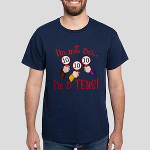 I'm Not 30 I'm 3 10s Dark T-Shirt