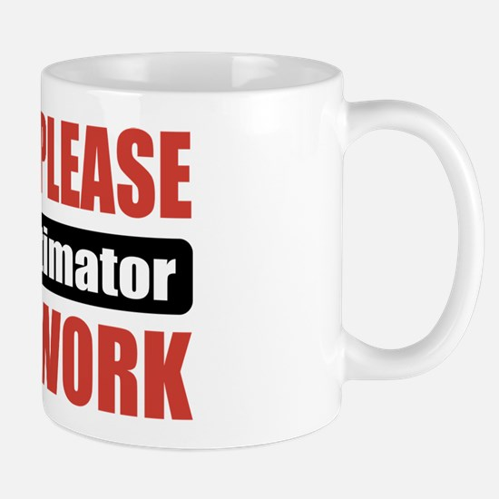 Cost Estimator Work Mug