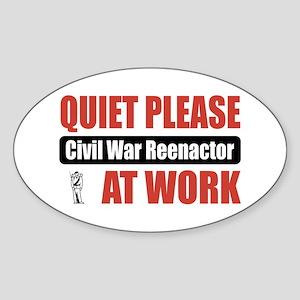 Civil War Reenactor Work Oval Sticker