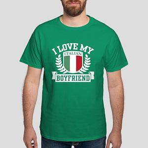 I Love My Italian Boyfriend Dark T-Shirt